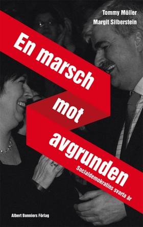 en_marsch_mot_avgrunden_socialdemokratins_svarta_-moller_tommy-21870192-382360602-frnt