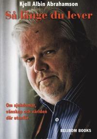 Kjell albin abrahamson dod