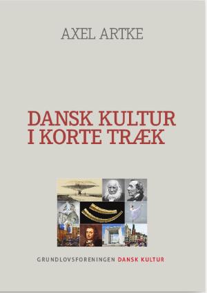 Bogen Dansk Kultur I Korte Træk, købes fra bogsalg@danskkultur.dk